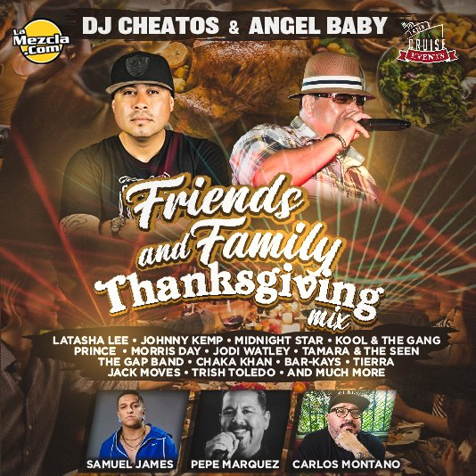 DJ Cheatos & Angel Baby Presents Family & Friends Thanksgiving Mixtape