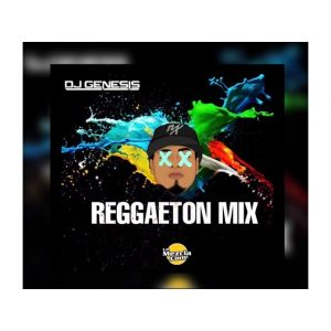 DJ GENESIS - REGGAETON MIX (MARCH)