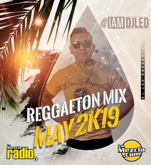 REGGAETON-MIX-MAY-2K19
