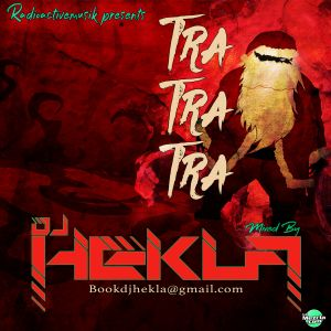 DJ Hekla - Tra Tra Tra The Mix