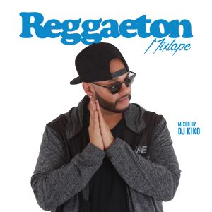 kiko reggaeton mixtape April
