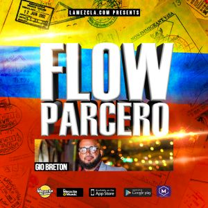 Flow Parcero The Mixtape