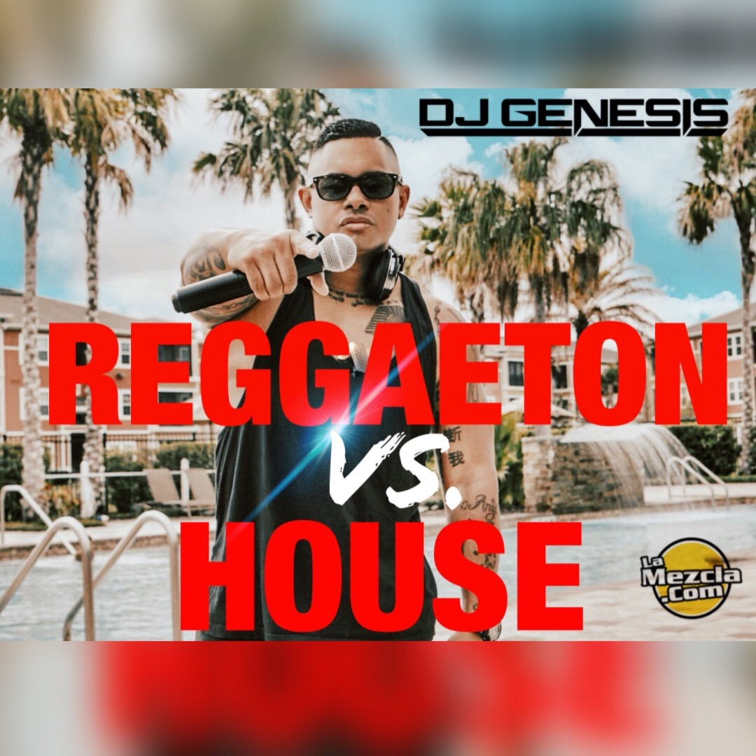 DJ GENESIS - REGGAETON VS HOUSE COVER